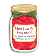 Mom, I Love You Berry Much Magnet