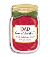 Dad, You Can't Be Beet Magnet