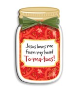 Jesus Loves Me From My Head To-Ma-Toes Magnet
