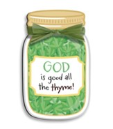 God Is Good All the Thyme Magnet