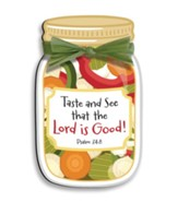 Taste And See That the Lord is Good Magnet
