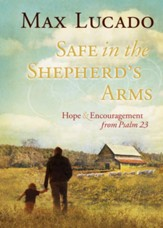 Safe in the Shepherd's Arms: Hope & Encouragement from Psalm 23 - eBook