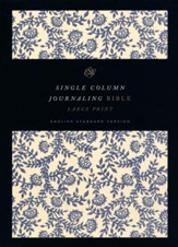 ESV Single Column Journaling Bible, Large Print, Cloth over Board, Flowers