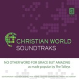 No Other Word for Grace but Amazing Accompaniment CD