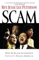 Scam: How the Black Leadership Exploits Black America - eBook