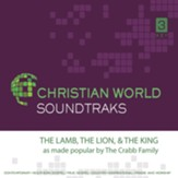 The Lamb, the Lion, & the King Accompaniment CD