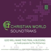 God Will Make This Trial a Blessing Accompaniment CD