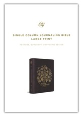 ESV Large-Print Single-Column Journaling Bible--soft leather-look, burgundy with grapevine design