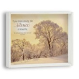 If You Listen Closely, the Silence is Beautiful Snowflake Box Plaque