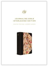 ESV Journaling Bible, Interleaved Edition--hardcover with summer garden design