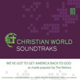 We've Got to Get America Back to God Accompaniment CD
