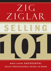 Selling 101: What Every Successful Sales Professional Needs to Know - eBook