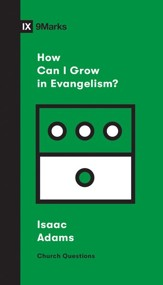 How Can I Grow in Evangelism?