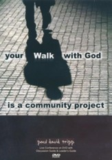 Your Walk With God Is A Community Project-A Live Conference On DVD