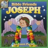 Joseph, Bible Friends with Bonus CD