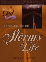 Following God Christian Living Series: Life Principles for the Storms of Life