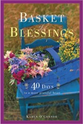 Baskets of Blessing: 40 Days to a More Grateful Heart