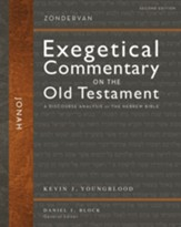 Jonah, Second Edition: Zondervan Exegetical Commentary on the Old Testament [ZECOT]
