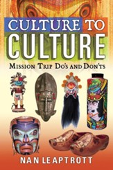 Culture to Culture: Mission Trip Do's and Don'ts