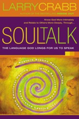 Soul Talk: Speaking with Power Into the Lives of Others - eBook