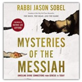 Mysteries of the Messiah: Unveiling Divine Connections from Genesis to Today Unabridged Audiobook on CD