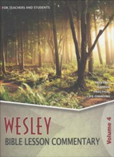 Wesley Bible Lesson Commentary, Volume 4