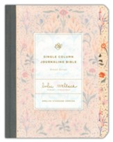 ESV Single Column Journaling Bible, Artist Series (Lulie Wallace, In Bloom)