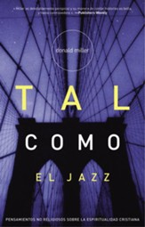 Tal Como el Jazz (Blue Like Jazz) - eBook