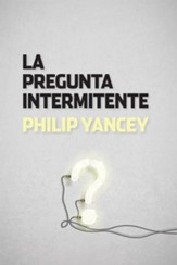 La Pregunta Intermitente (The Question that Never Goes Away)