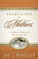 Tears of Joy for Mothers - eBook