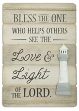 Bless the One Who Helps Others, Lighthouse, Plank Plaque