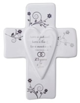 Love is Patient, Love is Kind, 25th Anniversary Cross