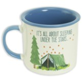 It's All About Sleeping Under the Stars Mug