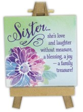 Sister... She's Love and Laughter Mini Plaque