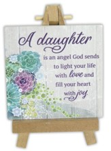 A Daughter is an Angel God Sends to Light Your Life Mini Plaque