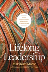 Lifelong Leadership: Woven Together through Mentoring Communities