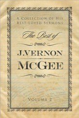 The Best of J. Vernon McGee: A Collection of His Best-Loved Sermons, Volume 2 - eBook