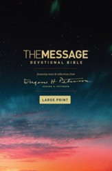 The Message Large-Print Devotional  Bible, hardcover