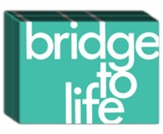 Bridge to Life Pamphlet, Pack of 25