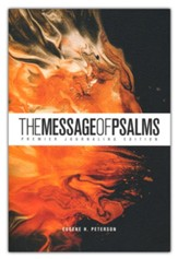The Message of Psalms: Premier  Journaling Edition, desert wanderer cover