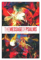 The Message of Psalms: Premier  Journaling Edition, blaze into view cover