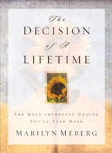 The Decision of a Lifetime: The Most Important Choice You'll Ever Make - eBook