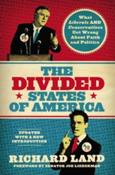 The Divided States of America?: What Liberals AND Conservatives are missing in the God-and-country shouting match! - eBook