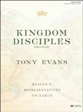 Kingdom Disciples Bible Study Book: Heaven's Representatives on Earth