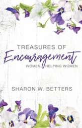 Treasures of Encouragement: Women Helping Women in the Church, 25th Anniversary Edition
