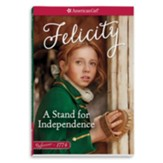 Felicity: A Stand for Independence #2