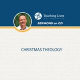 Christmas Theology: Christmas Unwrapped Series  CD