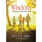 Wisdom: The Way to Human Flourishing
