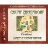 Count Zinzendorf: Firstfruit  audiobook on CD