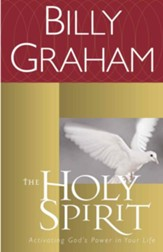 The Holy Spirit: Activating God's Power in Your Life - eBook
